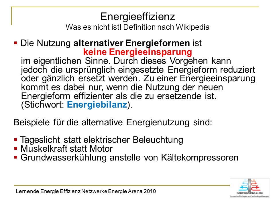 Energieeffizienz Was es nicht ist! Definition nach Wikipedia