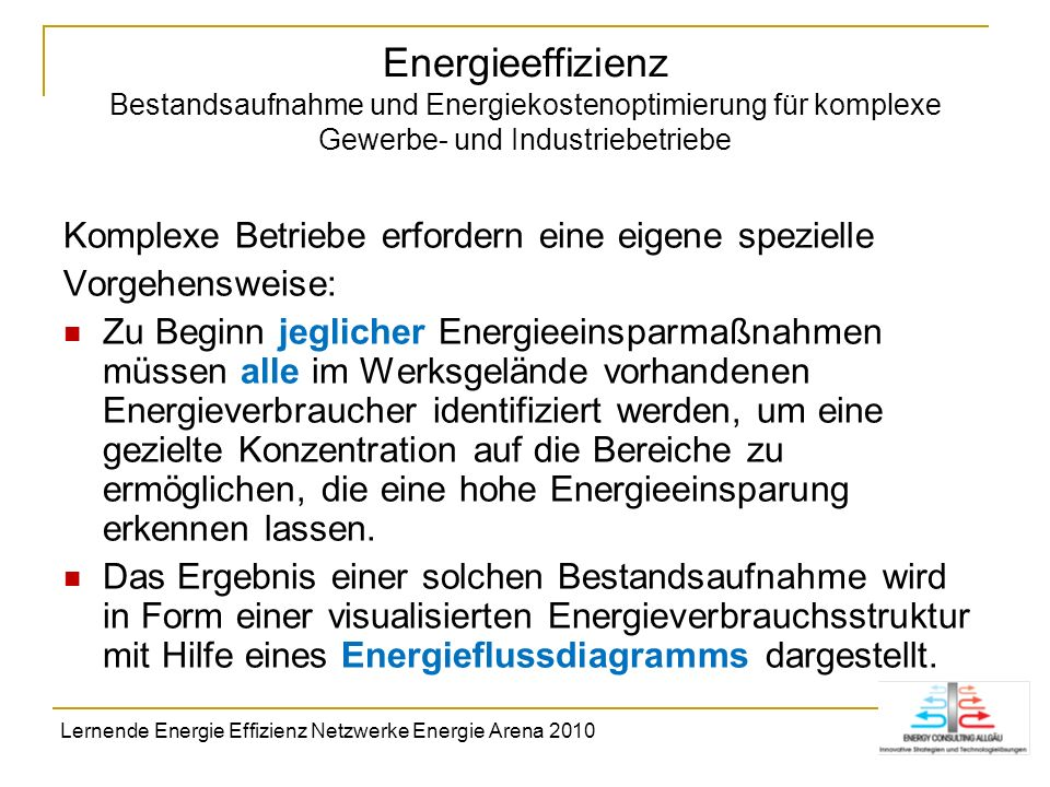 Energieeffizienz Bestandsaufnahme und Energiekostenoptimierung für komplexe Gewerbe- und Industriebetriebe