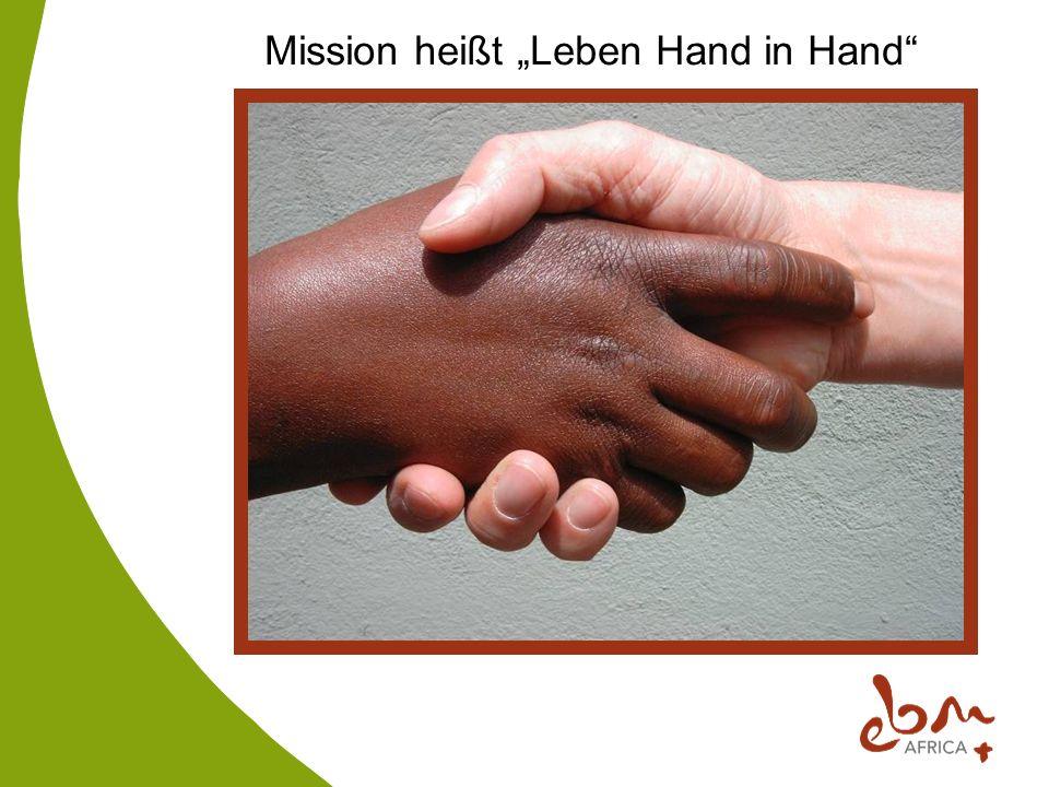 """Mission heißt """"Leben Hand in Hand"""