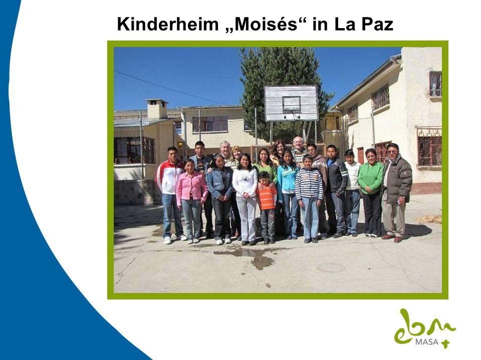 """Kinderheim """"Moisés in La Paz"""