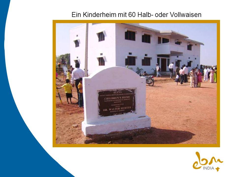Ein Kinderheim mit 60 Halb- oder Vollwaisen
