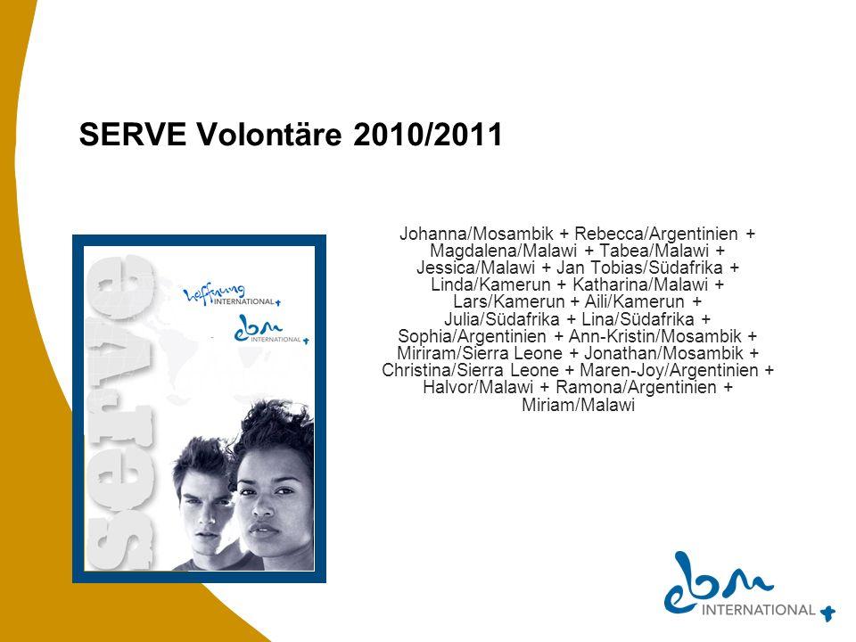 SERVE Volontäre 2010/2011 Johanna/Mosambik + Rebecca/Argentinien +