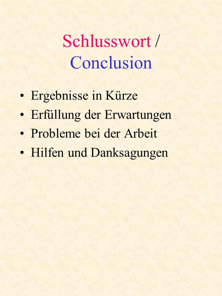 Schlusswort / Conclusion