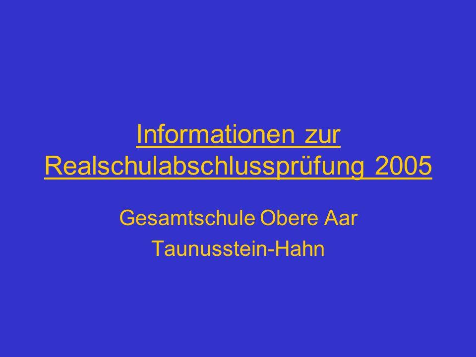 Informationen zur Realschulabschlussprüfung 2005