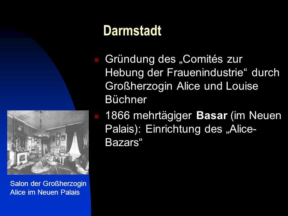"""Darmstadt Gründung des """"Comités zur Hebung der Frauenindustrie durch Großherzogin Alice und Louise Büchner."""