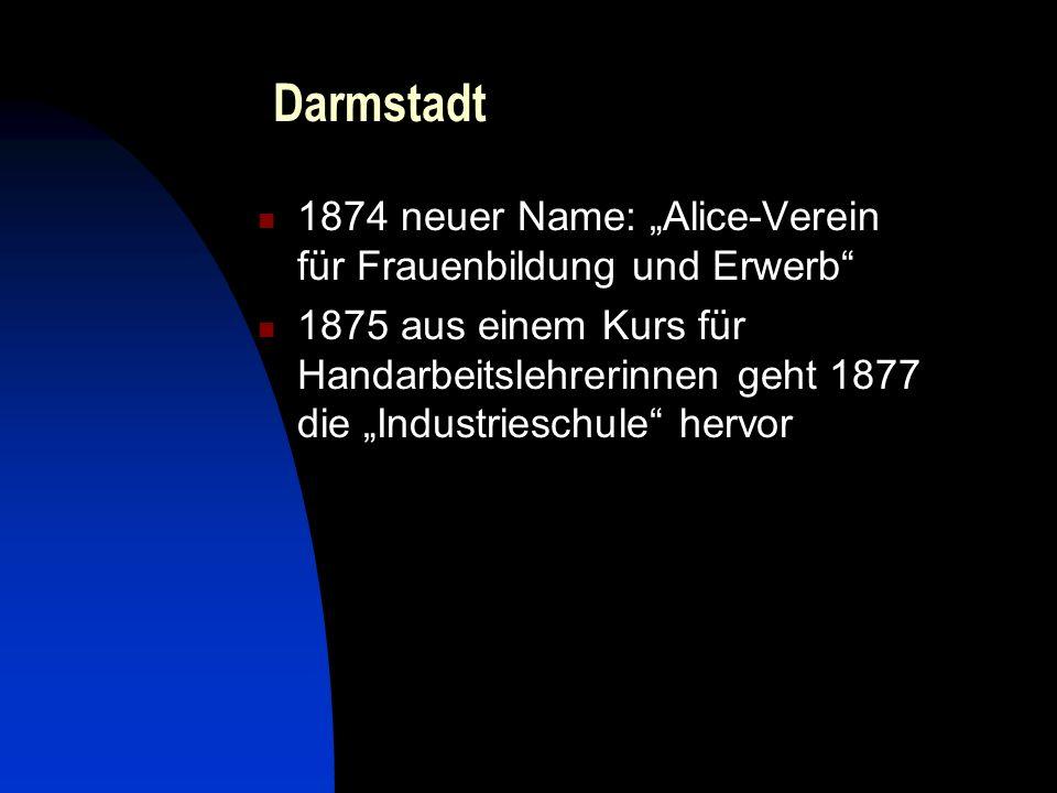 """Darmstadt 1874 neuer Name: """"Alice-Verein für Frauenbildung und Erwerb"""