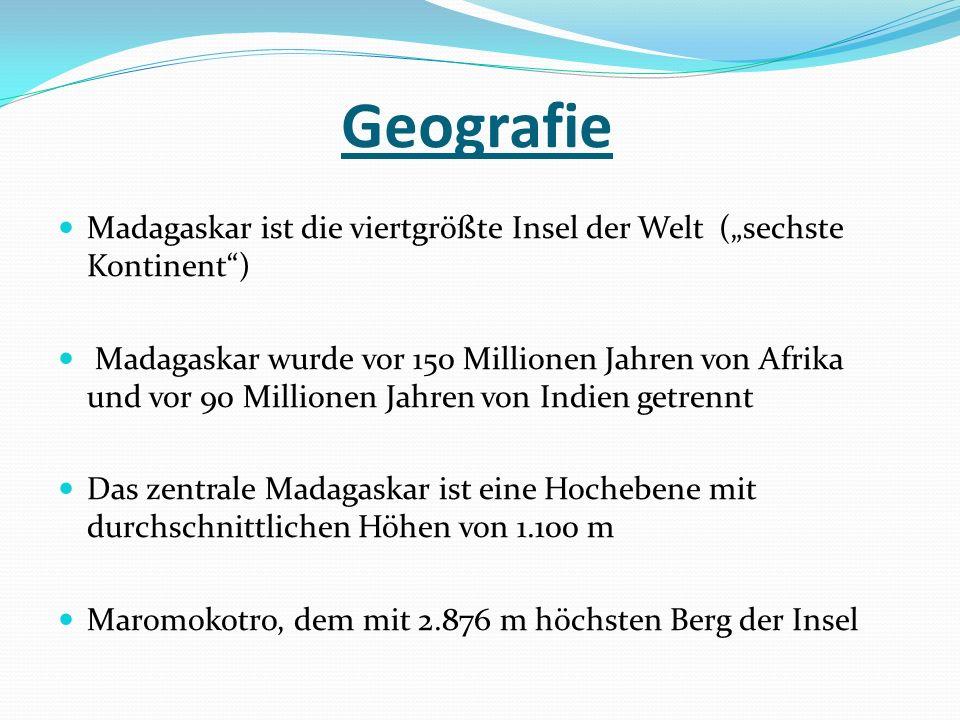 """Geografie Madagaskar ist die viertgrößte Insel der Welt (""""sechste Kontinent )"""
