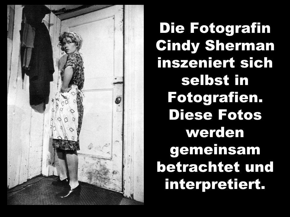 Die Fotografin Cindy Sherman inszeniert sich selbst in Fotografien