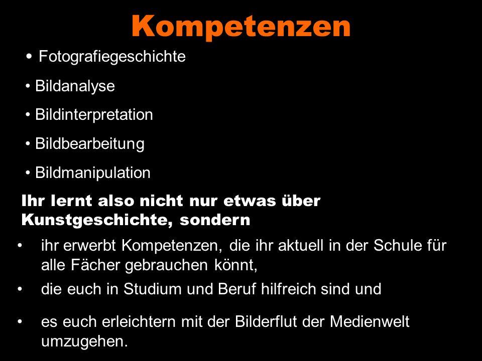 Kompetenzen Fotografiegeschichte Bildanalyse Bildinterpretation