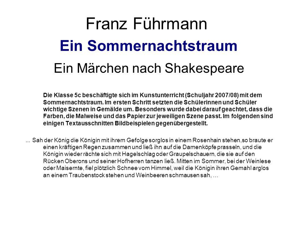 Franz Führmann Ein Sommernachtstraum Ein Märchen nach Shakespeare