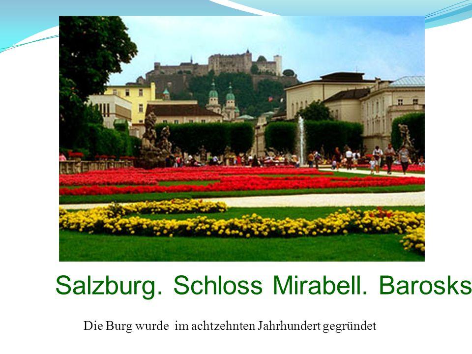 Salzburg. Schloss Mirabell. Baroskstill.