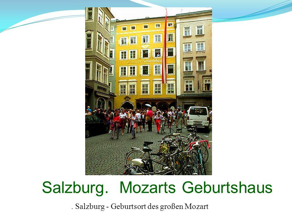 Salzburg. Mozarts Geburtshaus