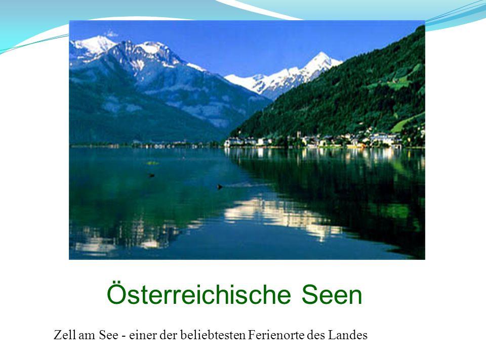 Österreichische Seen Zell am See - einer der beliebtesten Ferienorte des Landes