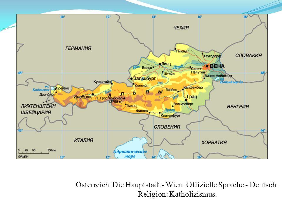 Österreich. Die Hauptstadt - Wien. Offizielle Sprache - Deutsch.