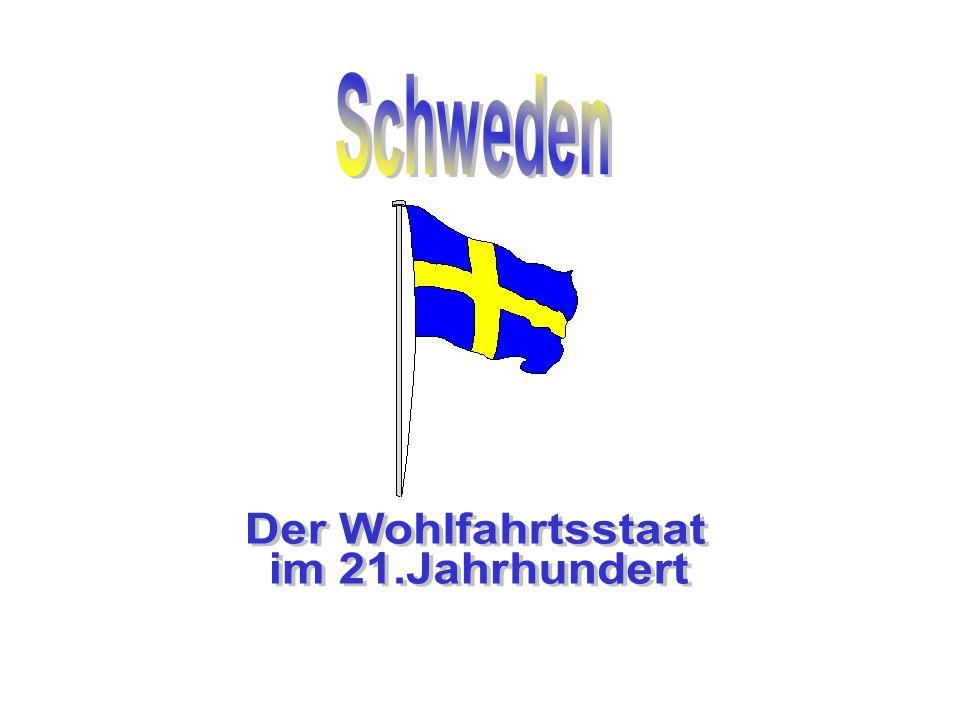 Schweden Der Wohlfahrtsstaat im 21.Jahrhundert