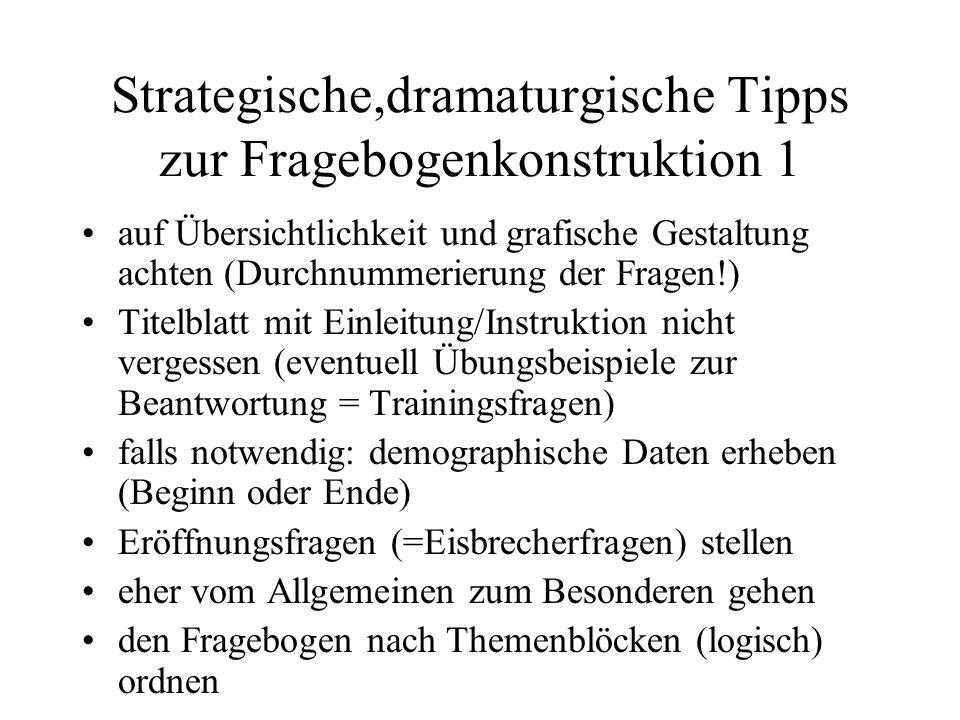 Strategische,dramaturgische Tipps zur Fragebogenkonstruktion 1