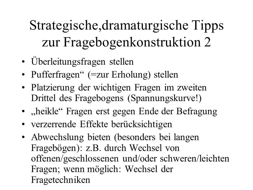 Strategische,dramaturgische Tipps zur Fragebogenkonstruktion 2