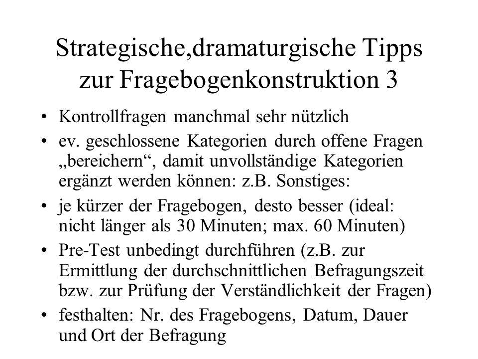 Strategische,dramaturgische Tipps zur Fragebogenkonstruktion 3