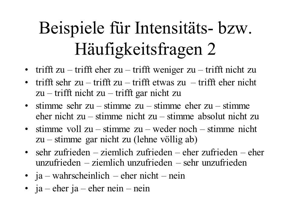 Beispiele für Intensitäts- bzw. Häufigkeitsfragen 2