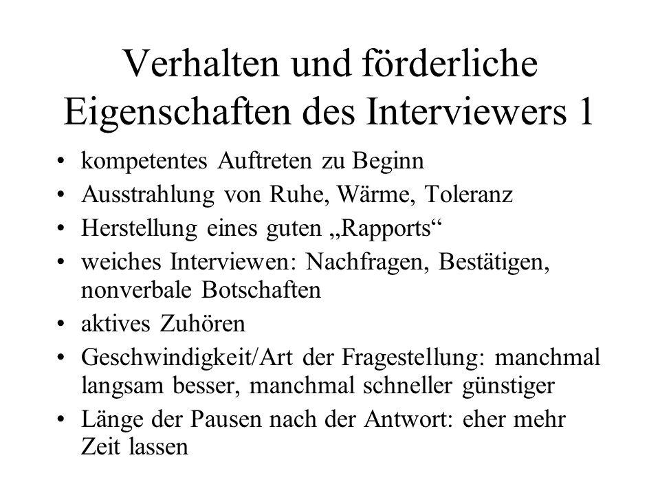 Verhalten und förderliche Eigenschaften des Interviewers 1