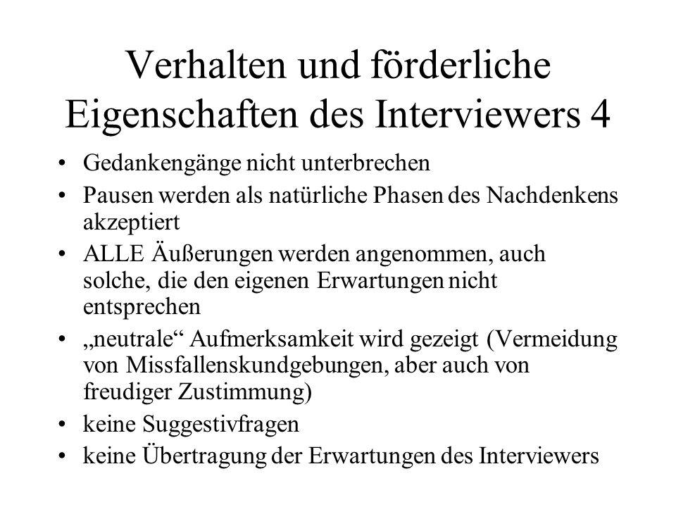 Verhalten und förderliche Eigenschaften des Interviewers 4