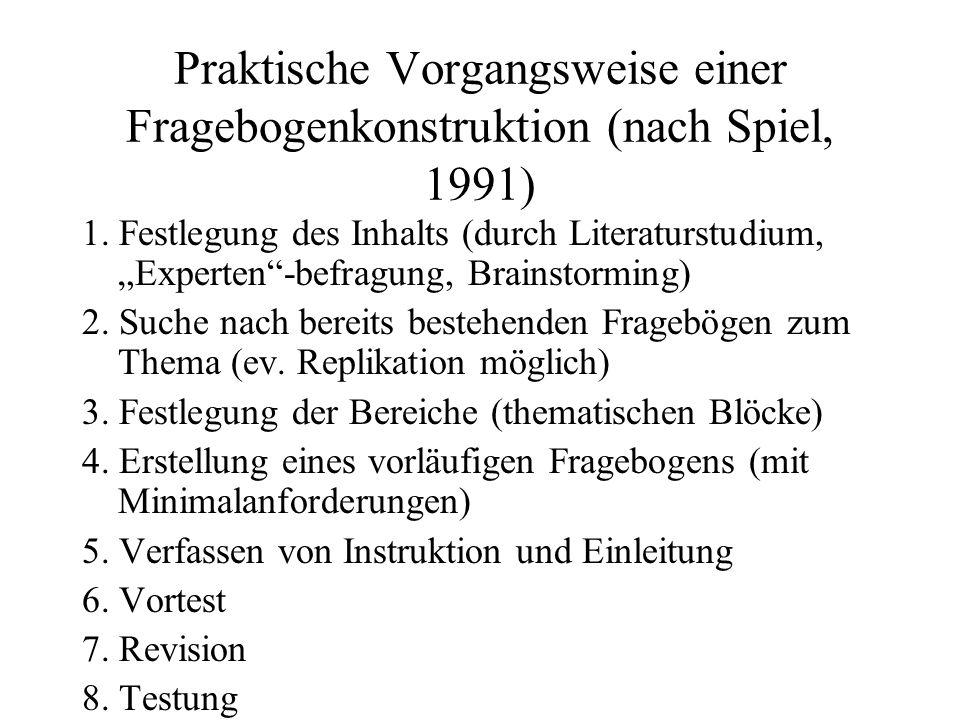 Praktische Vorgangsweise einer Fragebogenkonstruktion (nach Spiel, 1991)