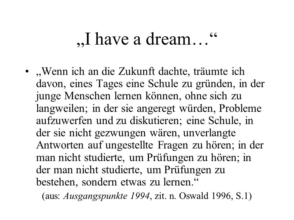 (aus: Ausgangspunkte 1994, zit. n. Oswald 1996, S.1)