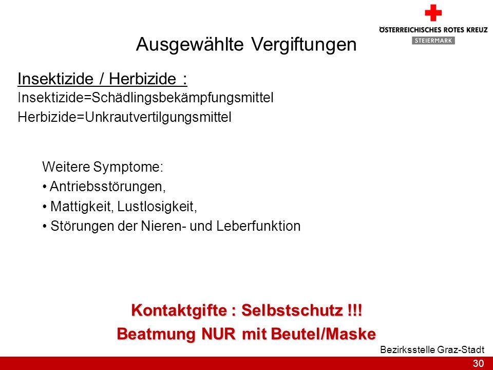 Kontaktgifte : Selbstschutz !!! Beatmung NUR mit Beutel/Maske
