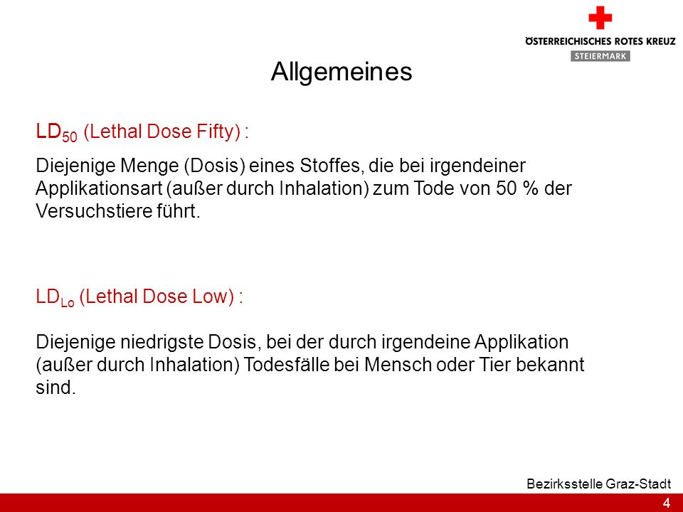 Allgemeines LD50 (Lethal Dose Fifty) :