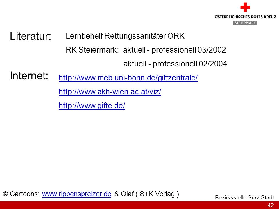 Literatur: Internet: Lernbehelf Rettungssanitäter ÖRK