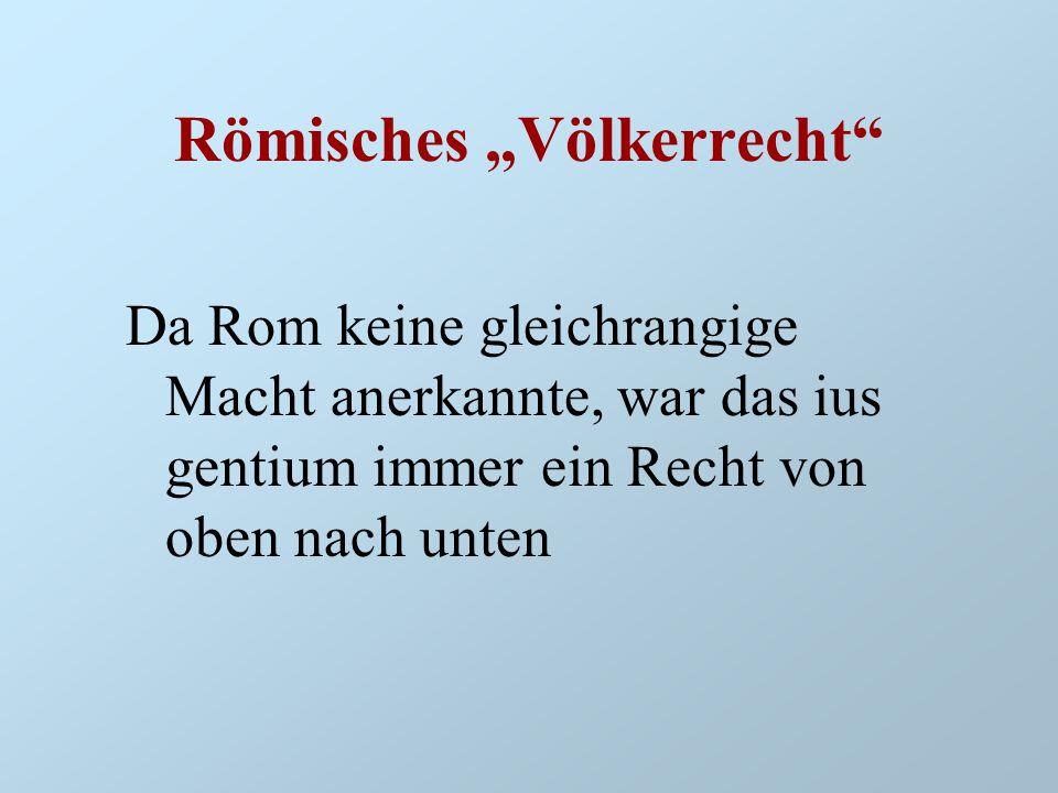 "Römisches ""Völkerrecht"