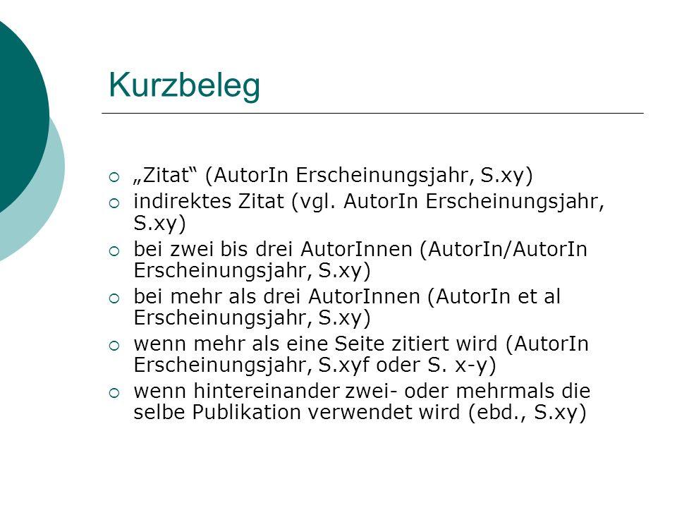 """Kurzbeleg """"Zitat (AutorIn Erscheinungsjahr, S.xy)"""