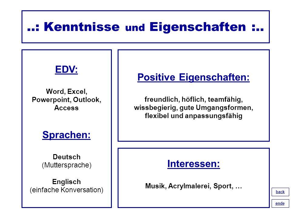 ..: Kenntnisse und Eigenschaften :..