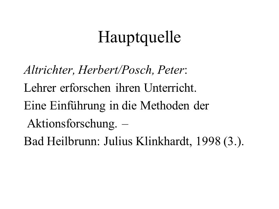 Hauptquelle Altrichter, Herbert/Posch, Peter: