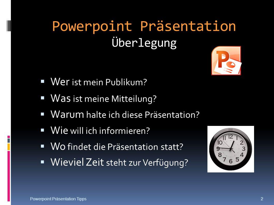 Powerpoint Präsentation Überlegung