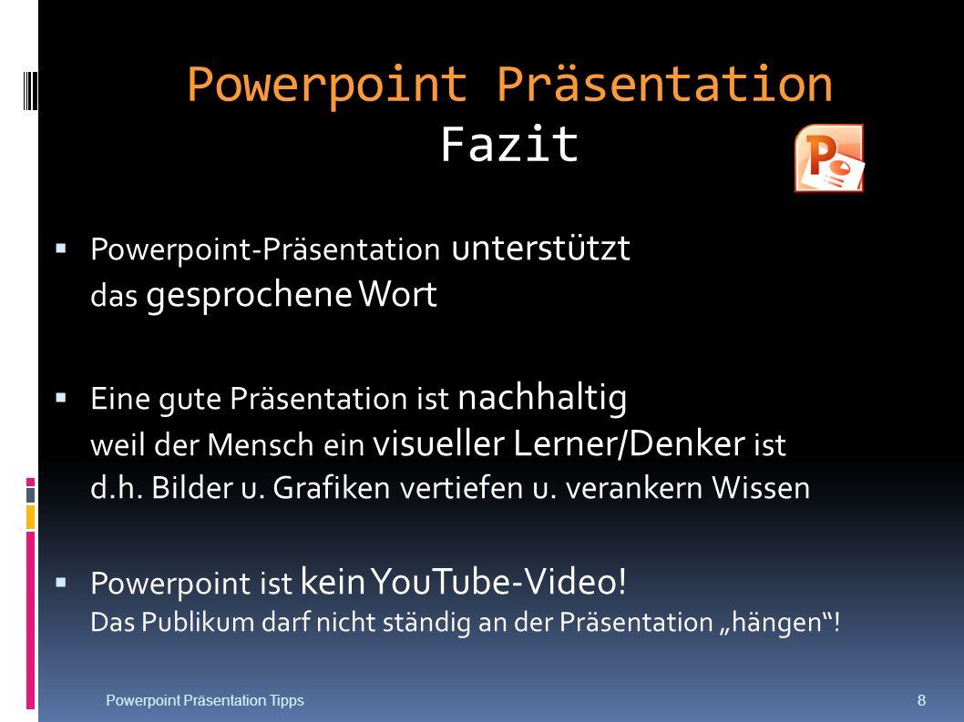 Powerpoint Präsentation Fazit