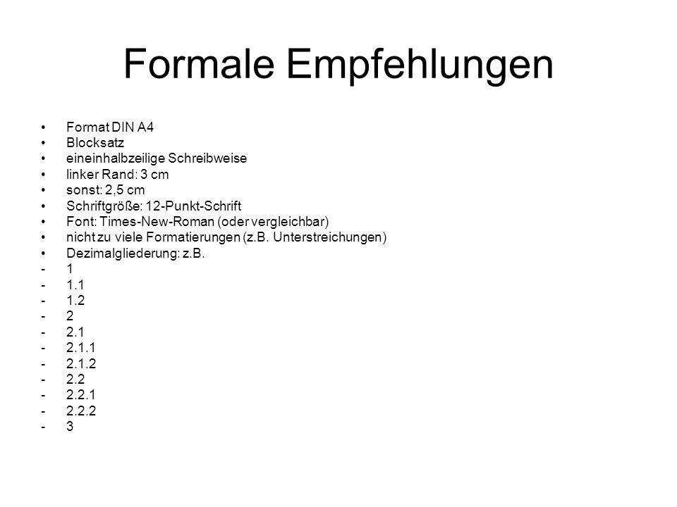 Formale Empfehlungen Format DIN A4 Blocksatz