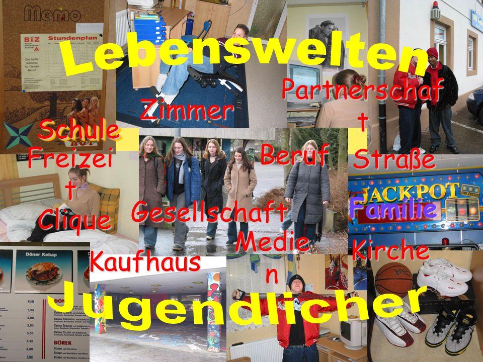 Partnerschaft Zimmer Schule Beruf Straße Freizeit Familie Gesellschaft