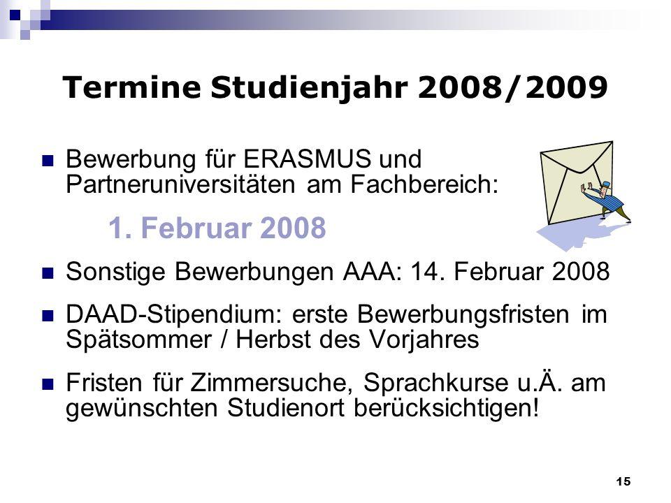 Termine Studienjahr 2008/2009 1. Februar 2008