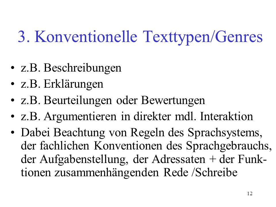 3. Konventionelle Texttypen/Genres