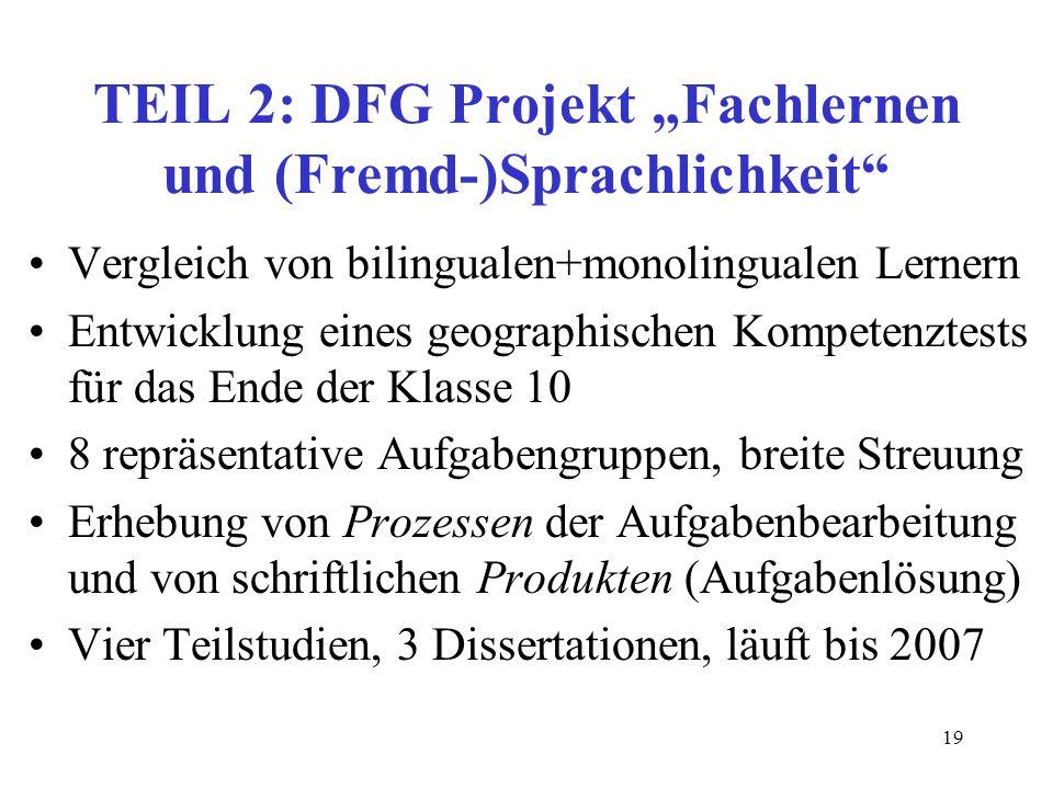 """TEIL 2: DFG Projekt """"Fachlernen und (Fremd-)Sprachlichkeit"""
