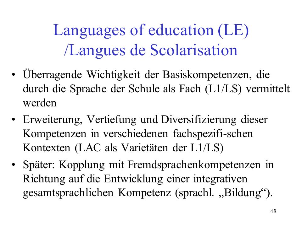 Languages of education (LE) /Langues de Scolarisation