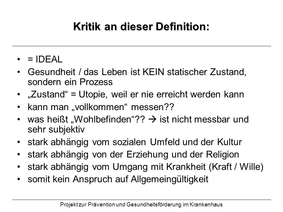 Kritik an dieser Definition: