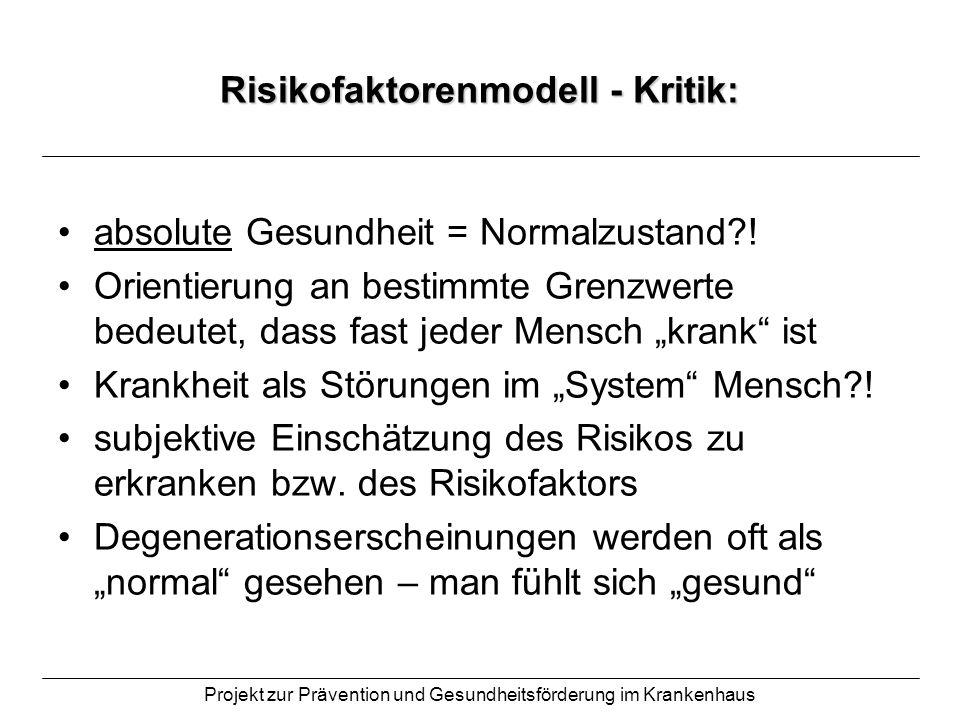 Risikofaktorenmodell - Kritik: