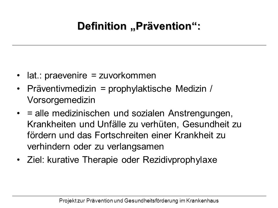 "Definition ""Prävention :"