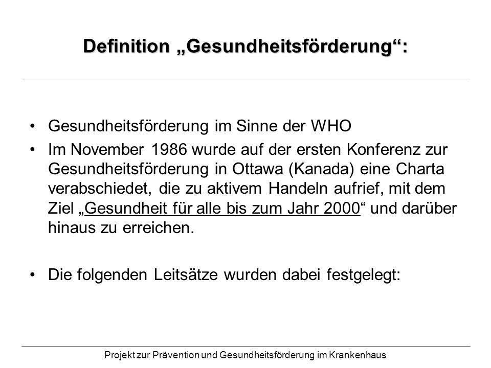 """Definition """"Gesundheitsförderung :"""