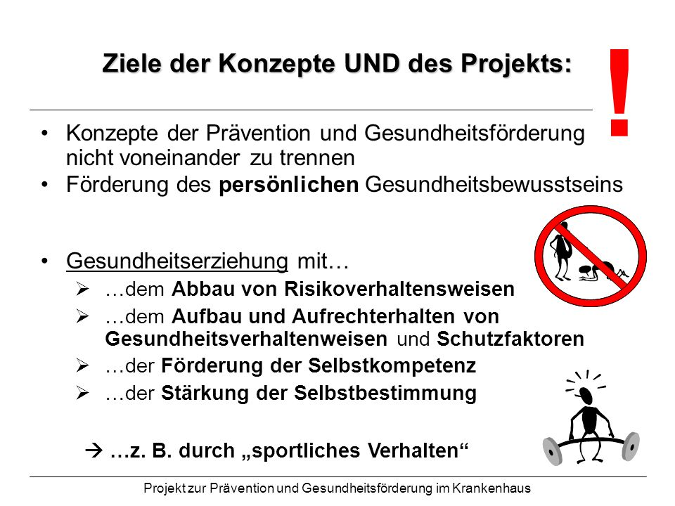 Ziele der Konzepte UND des Projekts: