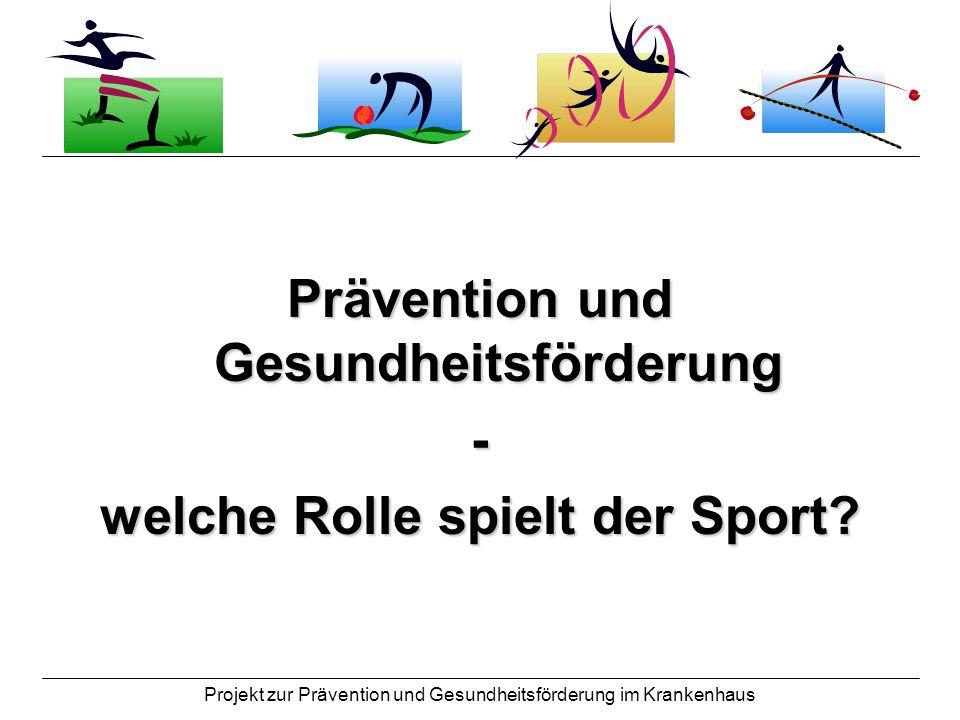 Prävention und Gesundheitsförderung welche Rolle spielt der Sport