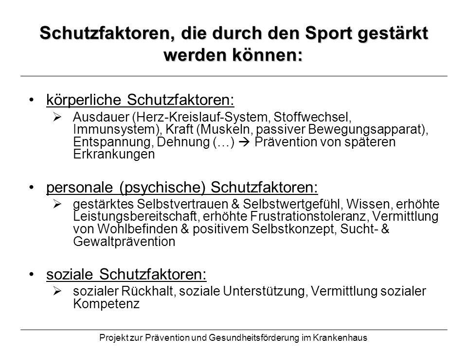 Schutzfaktoren, die durch den Sport gestärkt werden können: