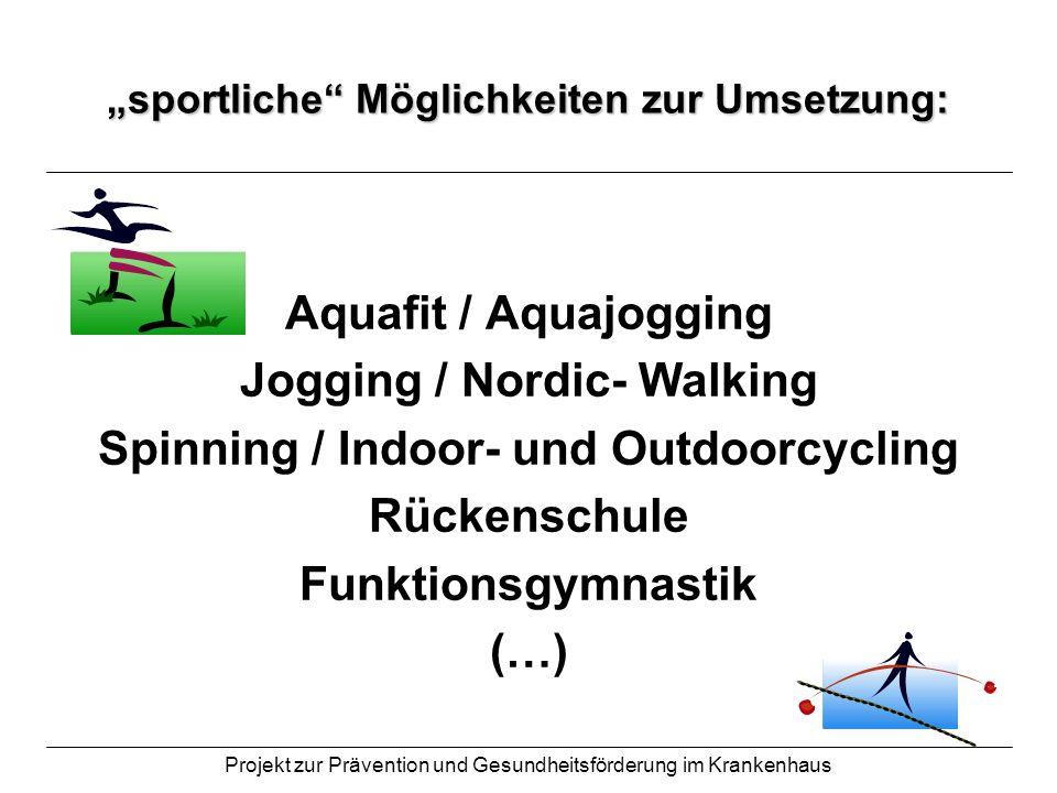 """""""sportliche Möglichkeiten zur Umsetzung:"""